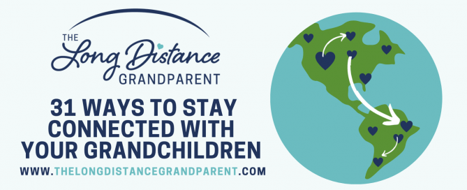#1 ways to stay connected the long distance granparent